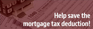 Help us save the mortgage tax deduction!