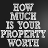 How Much Is Your Property Worth Graphic