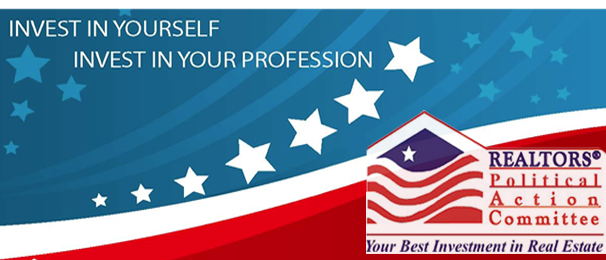 REALTORS Political Action Committee - Invest in Yourself - Invest in Your Profession